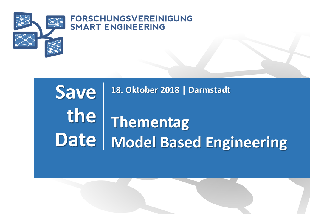 Save the Date – Thementag Model Based Engineering am 18. Oktober 2018